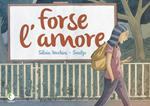 Forse l'amore