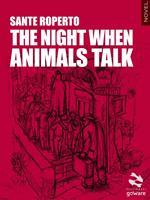 The night when animals talk