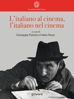 L' italiano al cinema, l'italiano nel cinema