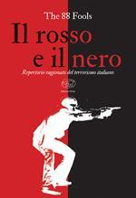 Il rosso e il nero. Repertorio ragionato del terrorismo italiano