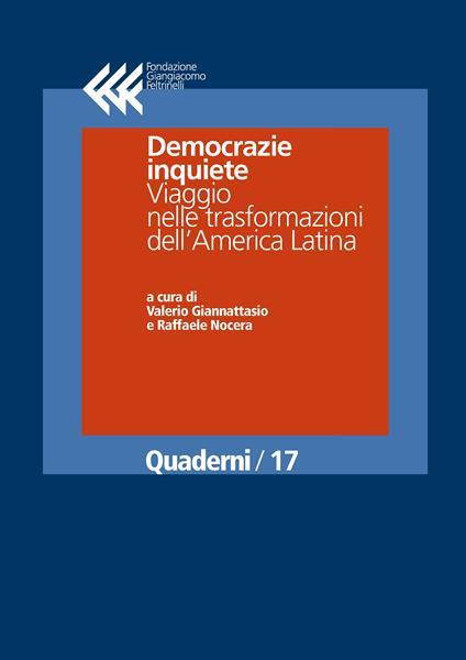 Democrazie inquiete. Viaggio nelle trasformazioni dell'America Latina - Valerio Giannattasio,Raffaele Nocera - ebook