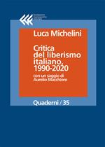 Critica del liberismo italiano, 1990-2020