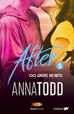 Amore infinito. After. Vol. 5