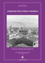 Viareggio fra cronaca e storia