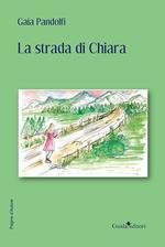 La strada di Chiara