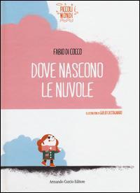 Dove nascono le nuvole - Fabio Di Cocco - copertina