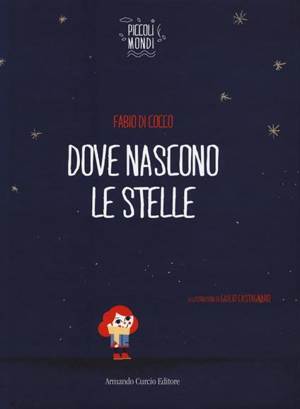 Dove nascono le stelle - Fabio Di Cocco - copertina