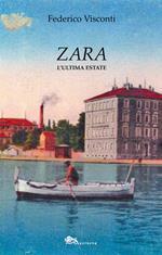 Zara. L'ultima estate