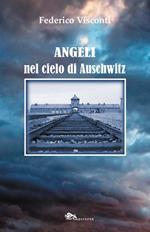 Angeli nel cielo di Auschwitz