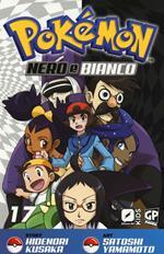 Pokemon nero e bianco. Vol. 17