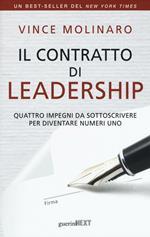 Il contratto di leadership. Quattro impegni da sottoscrivere per diventare numeri uno