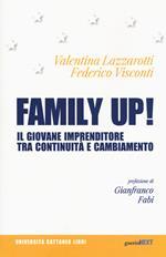 Family up! Il giovane imprenditore tra continuità e cambiamento