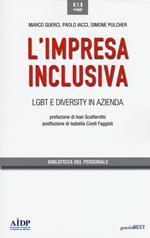 L' impresa inclusiva. LGBT e diversity in azienda
