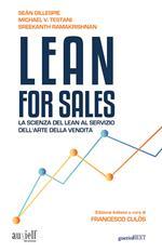 Lean for sales. La scienza del lean al servizio dell'arte della vendita