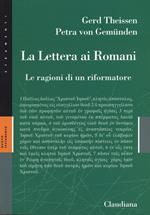 La lettera ai Romani. Le ragioni di un riformatore