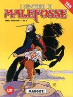 Margot! I sentieri Malefosse. Vol. 6