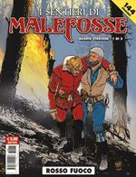 Rosso fuoco. I sentieri Malefosse. Vol. 8