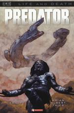 Predator. Life and death. Vol. 1
