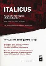 Italicus. 1974, l'anno delle quattro stragi