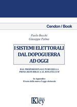I sistemi elettorali dal dopoguerra a oggi. Dal proporzionale puro della prima repubblica al Rosatellum