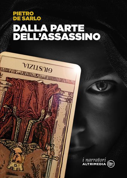Dalla parte dell'assassino - Pietro De Sarlo - copertina