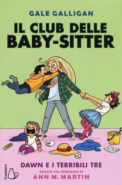 Dawn e i terribili tre. Il club delle baby-sitter. Vol. 5 - Gale Galligan,Ann M. Martin - copertina