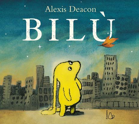 Bilù. Ediz. a colori - Alexis Deacon - copertina