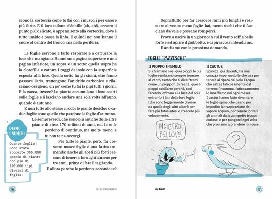 Gli alberi parlano? Il libro che ti spiega tutto sulle piante. Le 15 domande - Federico Taddia,Pierdomenico Baccalario,Barbara Mazzolai - 7
