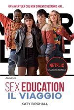 Sex Education. Il viaggio
