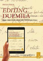 Editing Duemila. Per una filologia dei testi digitali