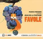 Favole letto da Marco Messeri. Audiolibro. CD Audio formato MP3