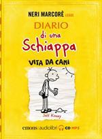 Diario di una schiappa. Vita da cani letto da Neri Marcorè. Audiolibro. CD Audio formato MP3