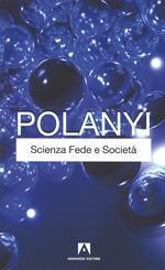 Scienza fede e società