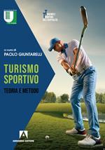 Turismo sportivo. Teoria e metodo