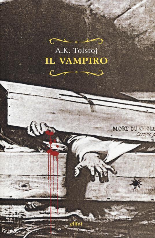 Il vampiro-Appuntamento tra trecento anni - Aleksej Konstantinovic Tolstoj - copertina