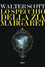 Lo specchio della zia Margaret