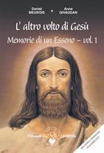 Memorie di un esseno. Vol. 1: altro volto di Gesù, L'.