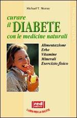 Curare il diabete con le medicine naturali