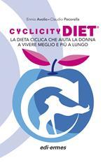 Cyclicity Diet. La dieta ciclica che aiuta la donna a vivere meglio e più a lungo
