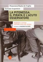 La pitonessa, il pirata e l'acuto osservatore. Spiritismo e scienza nell'Italia della belle époque