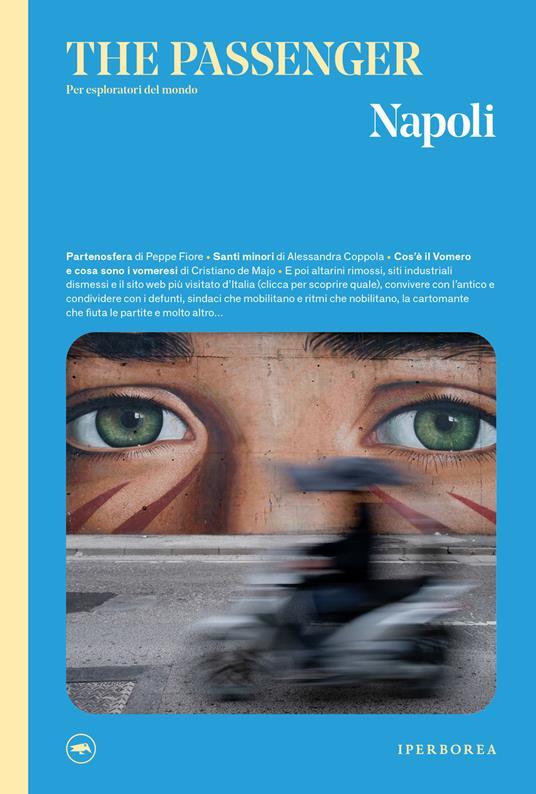 Napoli. The passenger. Per esploratori del mondo. Ediz. illustrata - copertina
