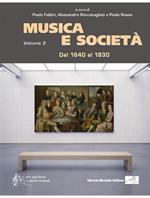 Musica e società. Vol. 2: Dal 1640 al 1830.
