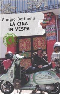 La Cina in Vespa - Giorgio Bettinelli - copertina