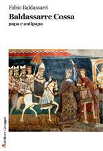 Baldassarre Cossa papa e antipapa