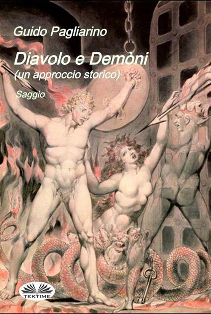 Diavolo e demòni. Un approccio storico - Guido Pagliarino - ebook