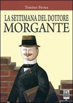 La settimana del dottore Morgante