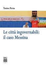 Le città ingovernabili. Il caso Messina