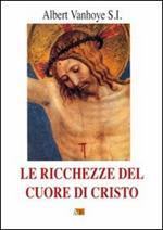 Le ricchezze del cuore di Cristo