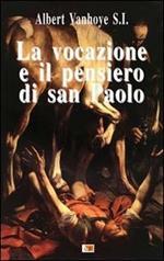 La vocazione e il pensiero di san Paolo