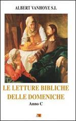 Le letture bibliche delle domeniche. Anno C